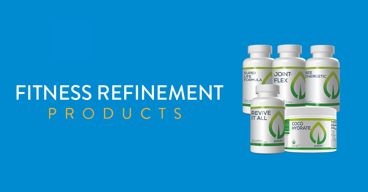 Fitness Refinement Products