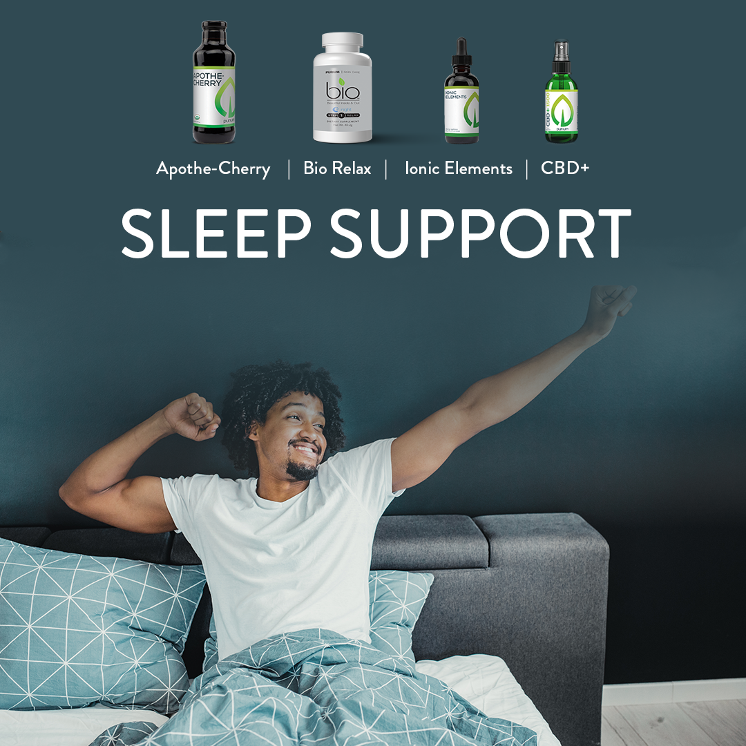 Support a Better Night's Sleep with Purium