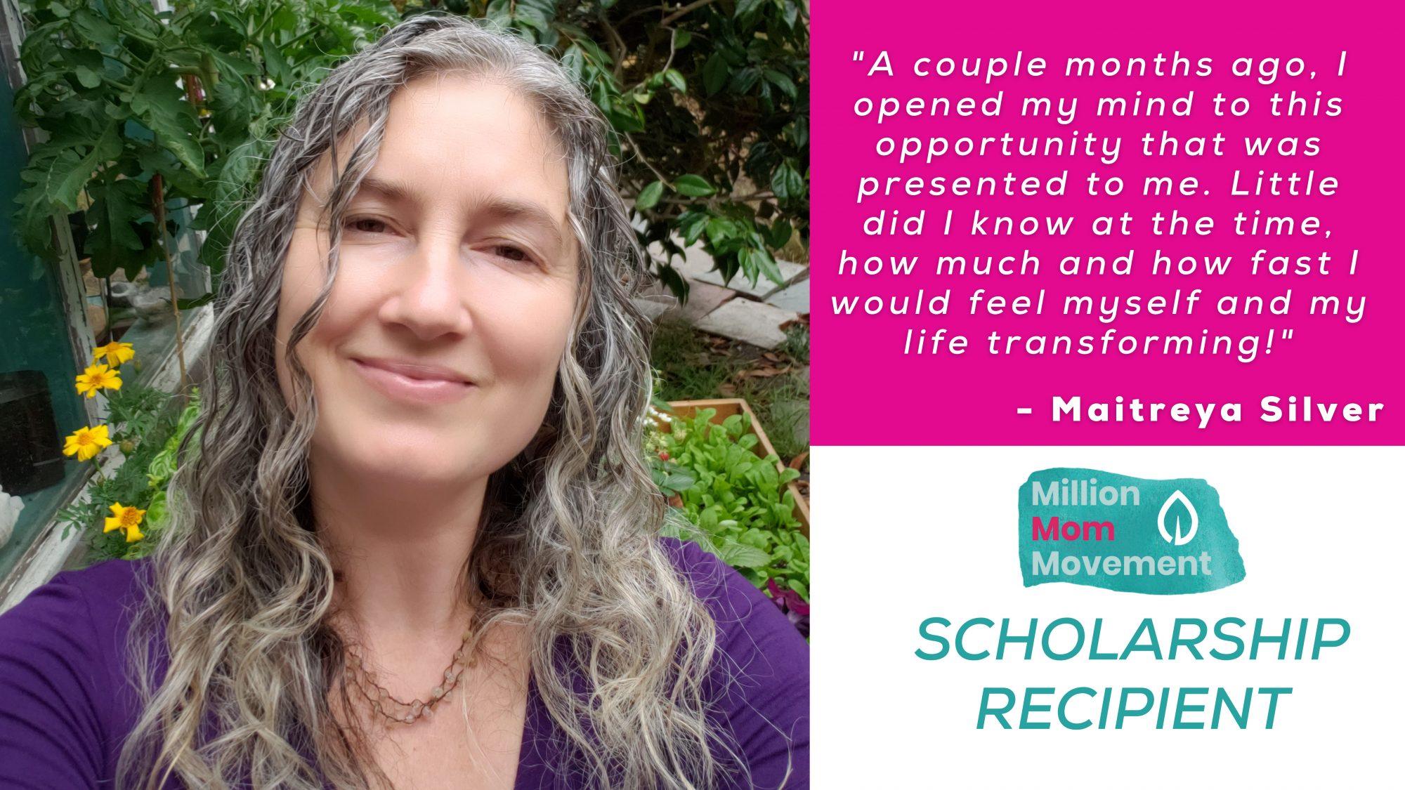 MMM Scholarship Recipient Spotlight: Maitreya Silver